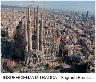 INSUFFICIENZA MITRALICA - Sagrada Familia
